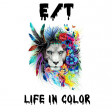 E/T - Life In Color (Official Contest Entry)