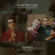 Funk This Land(E-Z Rollers Vs Bruno Mars)