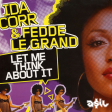 Ida Corr &  Fedde Le Grand - Let Me Think About It (ASIL House Rework)