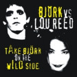 Wild Sugar (Bjork vs Lou Reed vs Gorillaz))