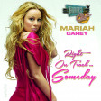 Right On Track... Someday (The Breakfast Club vs. Mariah Carey)