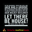 Chuck Roberts - My House (In The Beginning There Was Jack) (TicTacTec Unofficial Remix)
