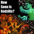 How Soon Is Godzilla? (The Smiths, Blue Oyster Cult)