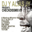 Checkdissmix #3 (Mashups and Remixes)
