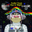 DAW-GUN - Feelin' Good Day'n'Night (Gorillaz vs Kid Cudi) [2009]
