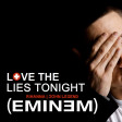 Love The Lies Tonight (Rihanna vs. John Legend vs. Eminem)