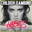 """High Heartbeat"" (Tove Lo vs. Childish Gambino)"