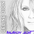 Celine Dion - Loved Me Back To Life 2016 ( Mumdy Edit )