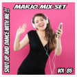 Marjo !! Mix Set - Shut Up And Dance With Me !! VOL 85