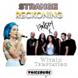 'Strange Reckoning' - Halsey Vs. Within Temptation  [produced by Voicedude]