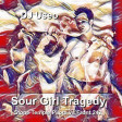 DJ Useo - Sour Girl Tragedy ( Stone Temple Pilots vs Front 242 )