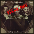The Fray vs. The Chainsmokers & Halsey - Closer To My Head (Mashup by MixmstrStel) [Rough Edit]