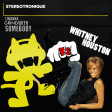 Whitney Houston - I Wanna Dance With Somebody (but it's playing Stereotronique - Grind)