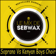 191 - SOPRANO vs KENYAN BOYS CHOIR - Jambi Héros - Mashup by SEBWAX