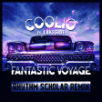 Coolio vs. Lakeside - Fantastic Voyage (Rhythm Scholar Funkland Remix Edit) [Explicit]