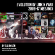 The Evolution of Linkin Park 2000 - 17 | Chester Bennington Tribute | Megamix by Dj Ryson (36 SONGS)