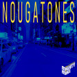 Nougatones (Tones and I / Claude Nougaro) (2019)