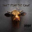 Don't Fear The Cows - SpareElbowSkin Re-Imagining