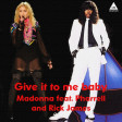 Madonna Vs Rick James - Give it to me baby