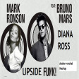 Upside Funk -Mark Ronson ft. Bruno Mars vs Diana Ross
