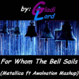 For Whom The Bell Sails (Metallica vs Awolnation)