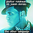 Porter Robinson vs. Jason Derulo - The Other Language (Mashup by MixmstrStel) [8 bar intro]