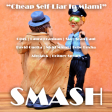 Cheap Self-Liar in Miami - SMASH Mashups (Dj Holsh Redrum Extended Mix)