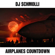 DJ Schmolli - Airplanes Countdown (New Year's Eve Version)