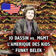 Funky Belek - L'Amerique des Kids (Joe Dassin vs. MGMT)