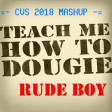 Teach Me How To, Rude Boy (CVS 2018 Mashup) - Rihanna + California Swag District