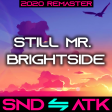 Sound_Attack - Still Mr. Brightside (Green Day ⇋ The Killers) [2020 Remaster]