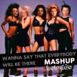 Wanna Say That Everybody Will Be There (Backstreet Boys vs Spice Girls)