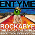 Rockabye The End of The World (Back To Californication) (Clean Bandit, R.E.M., RHCP, Biggie) (2017)