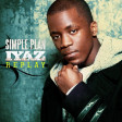 Welcome To My Replay - 2021 Remake (Iyaz vs. Simple Plan)