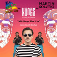 Hello Kungs, Give It Up (Jamie Booth Mashup) - Kungs vs KC & The Sunshine Band vs Martin Solveig