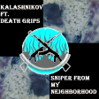 Sniper From My Neighborhood (by GladiLord)