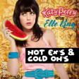 Hot Ex's & Cold Oh's (Katy Perry vs. Elle King vs. Bon Jovi)