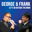 George and Frank - Let's Go Outside The Moon - Disfunctional DJ Mashup