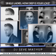 DJ SeVe - Single Ladies How Deep Is Your Love