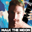 Dance With Your Love (Walk The Moon vs. The Outfield)