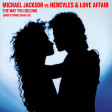 Michael Jackson vs. Hercules & Love Affair - The Way You Belong (Sweet Drinkz Mash Up)
