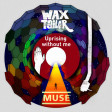 Uprising without me (Muse Vs Wax Tailor) (2010)