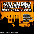 Sound_Attack - Semi Charmed Closing Time (Mash Up)