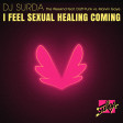 140 Dj. Surda - I Feel Sexual Healing Coming (Valentine's Day Edit)