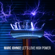 Marc Johnce - Let's Love High Power [David Guetta Vs. Coldplay]