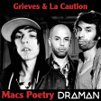 Grieves Vs. La Caution - Macs Poetry
