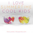 I Love Summertime Cool Kids (Icona Pop x Lana Del Rey x Echosmith x NONONO)
