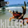 """Some Bitch Told Me"" (The Prodigy vs. The Killers)"