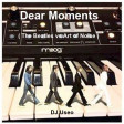Dear Moments ( The Beatles vs Art of Noise )
