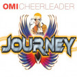 """Don't Stop Cheerleadin"" (OMI vs. Journey)"